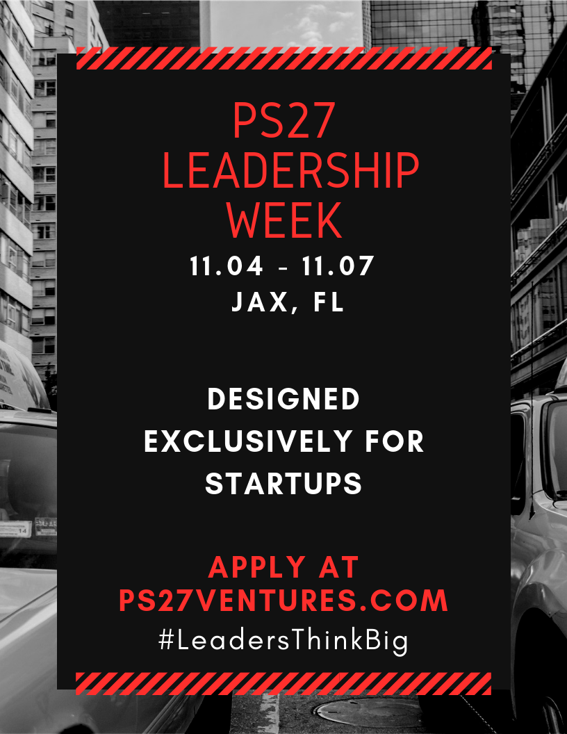 b3f7c0ef219 PS27 Leadership Week: The Best Startup Training in the Country is Now Open  for Applications